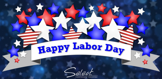 Happy Labor Day Select Corporate Housing